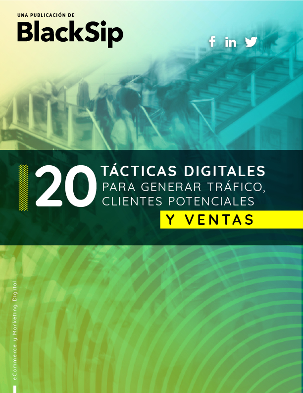 20 Tácticas Digitales para generar clientes potenciales