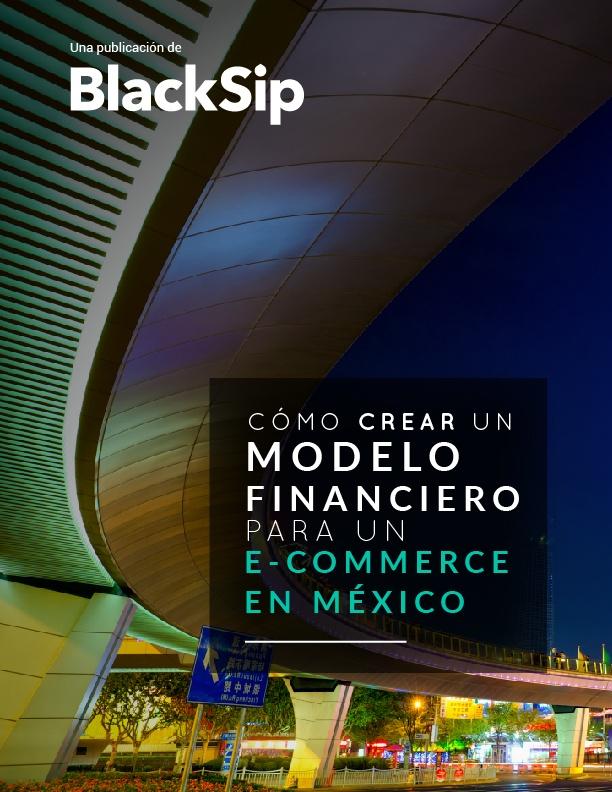 Cómo crear un modelo financiero para e-commerce en México