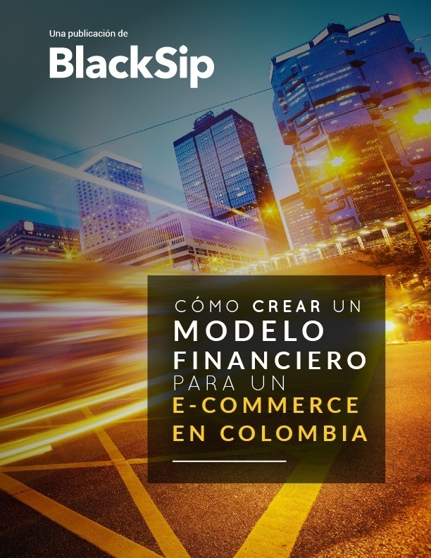 Como crear un modelo financiero para un e-commerce en Colombia.jpg