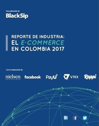 PORTADA Reporte de Industria El E-commerce en Colombia 2017-1