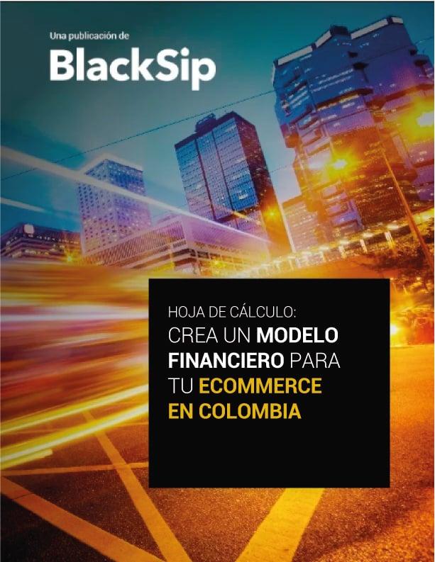 Hoja de calculo para crear un modelo financiero para tu ecomemerce en Colombia