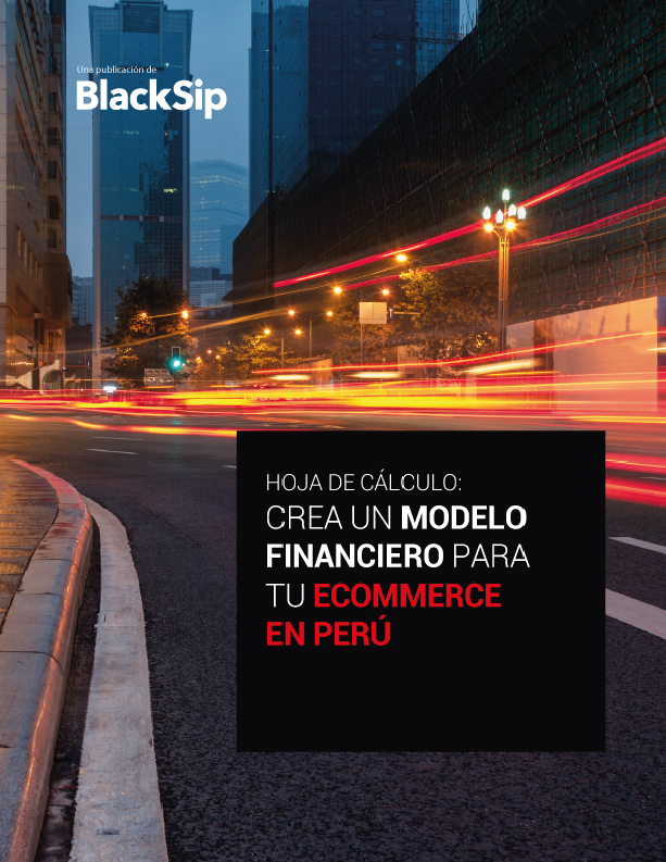 Cómo crear un sólido modelo financiero para un e-commerce en Perú