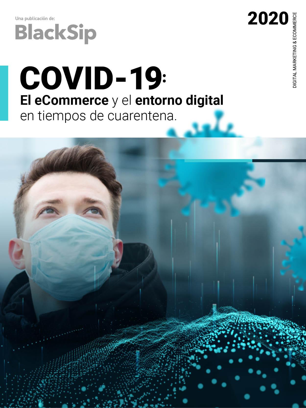 COVID 19: el ecommerce y el entorno digital en tiempos de pandemia