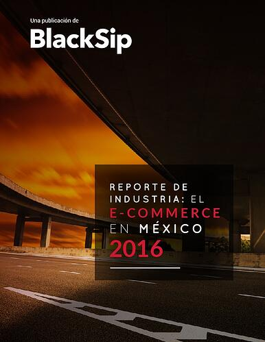 Reporte de industria el Ecommerce en México 2016 LP-01.jpg