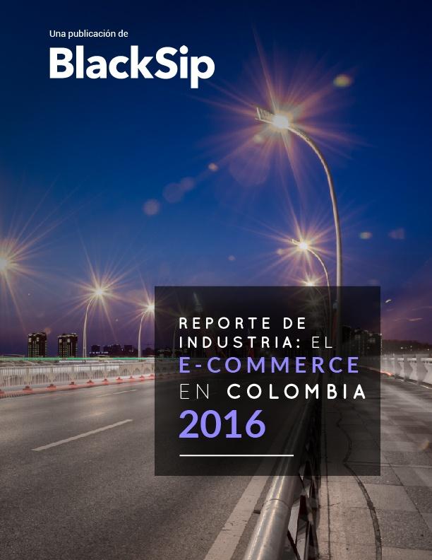 Reporte de industria el Ecommerce en colombia 2016 LP-01.jpg