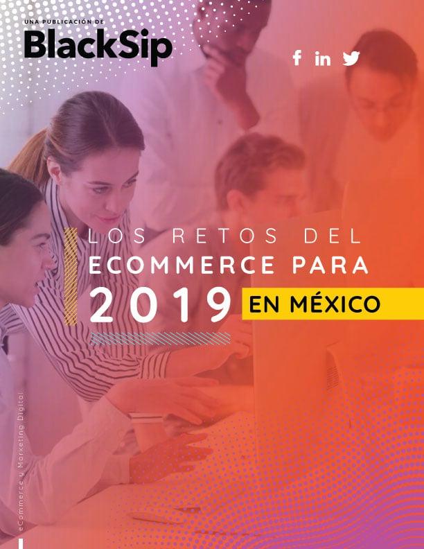 Retos del eCommerce 2019 México