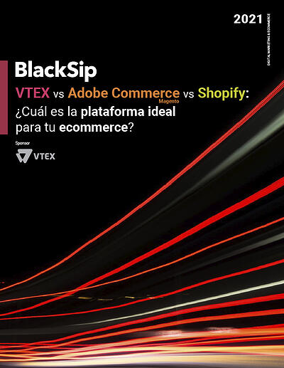Plataformas de e-commerce en 2021: VTEX, Magento y Shopify