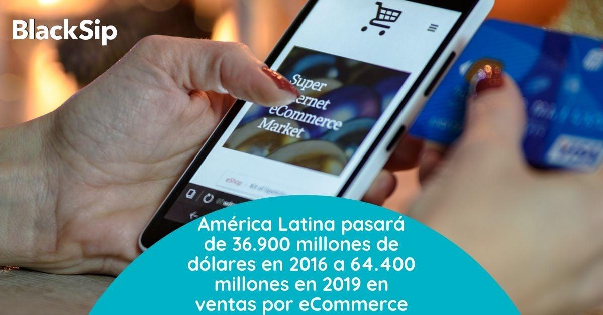 El e-commerce en Latinoamérica 2019