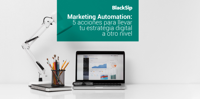 5 Estrategias Digitales para Marketing Automation