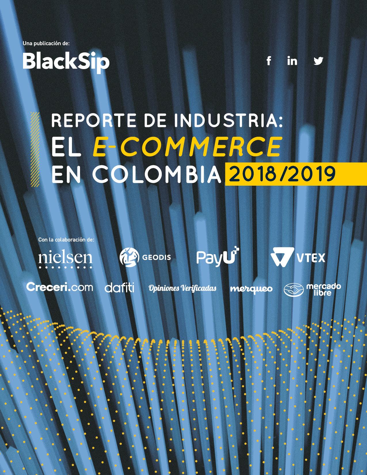 Reporte de Industria: el e-commerce en Colombia 2018